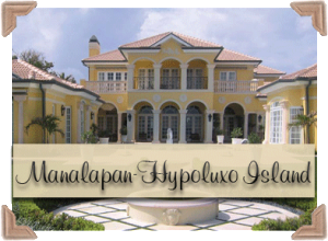 Manalapan Hypoluxo Island Real Estate Properties